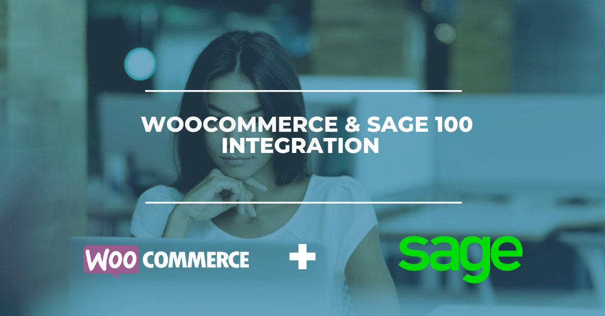WooCommerce & Sage 100 Integration Solution