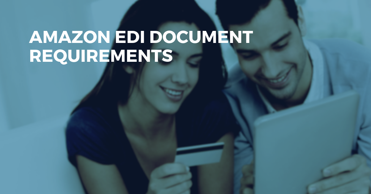 Amazon EDI Document Requirements
