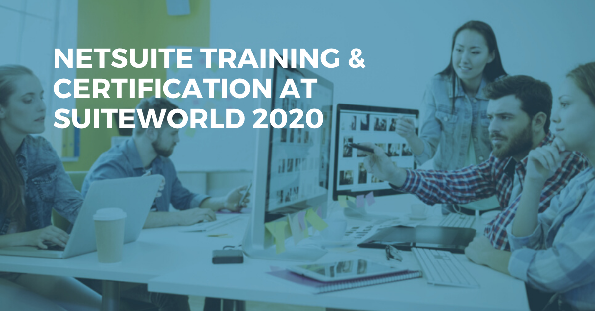 NetSuite Training & Certification at SuiteWorld 2020