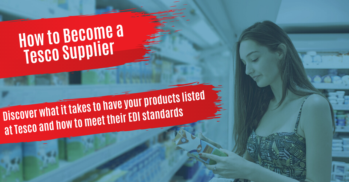 How to Get Listed & Become a Tesco Supplier