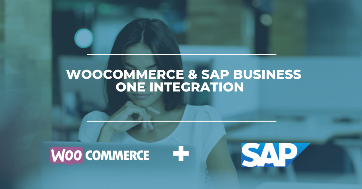 WooCommerce & SAP Business One Integration Solution