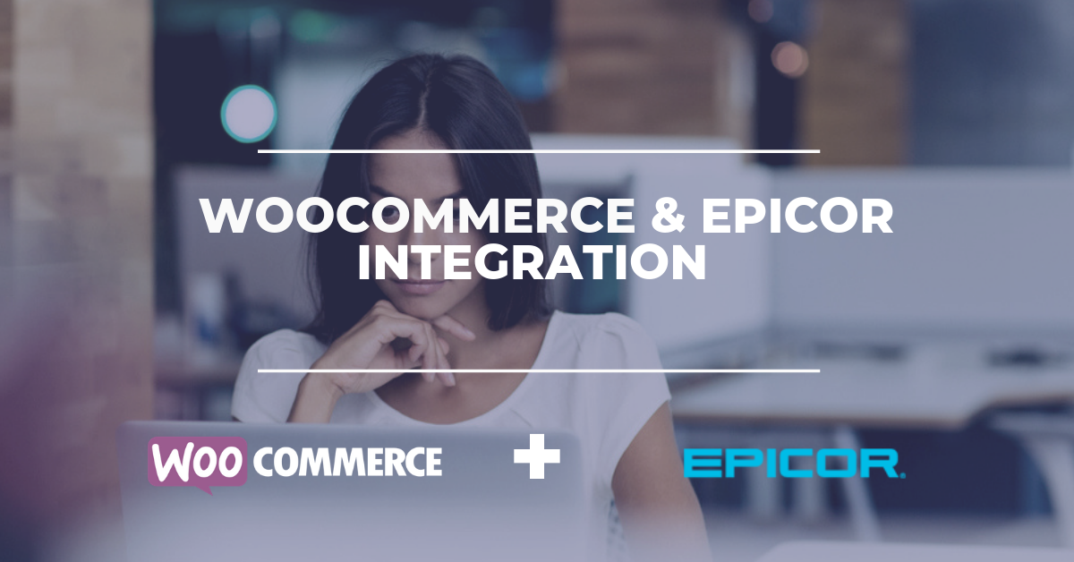 WooCommerce & Epicor ERP Integration Solution