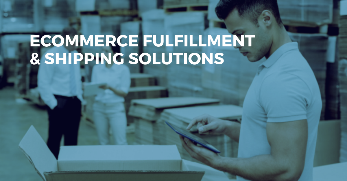 eCommerce Shipping & Fulfillment Solutions - Fulfill Orders