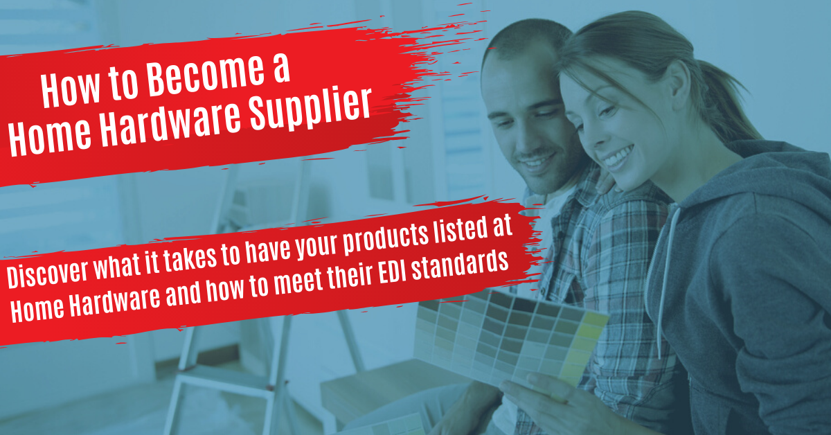 How to Get Listed & Become a Home Hardware Supplier