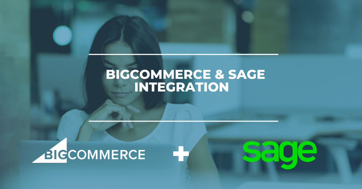 BigCommerce & Sage ERP Integration Solution