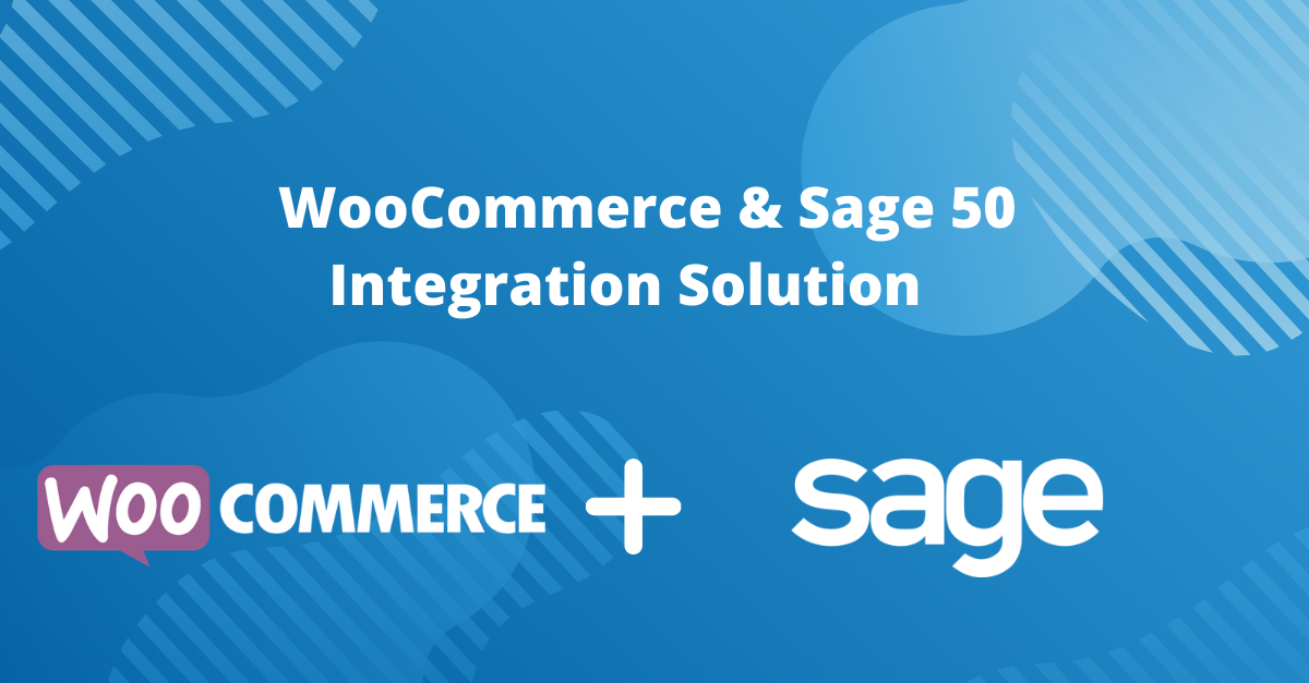 WooCommerce & Sage 50 Integration Solution