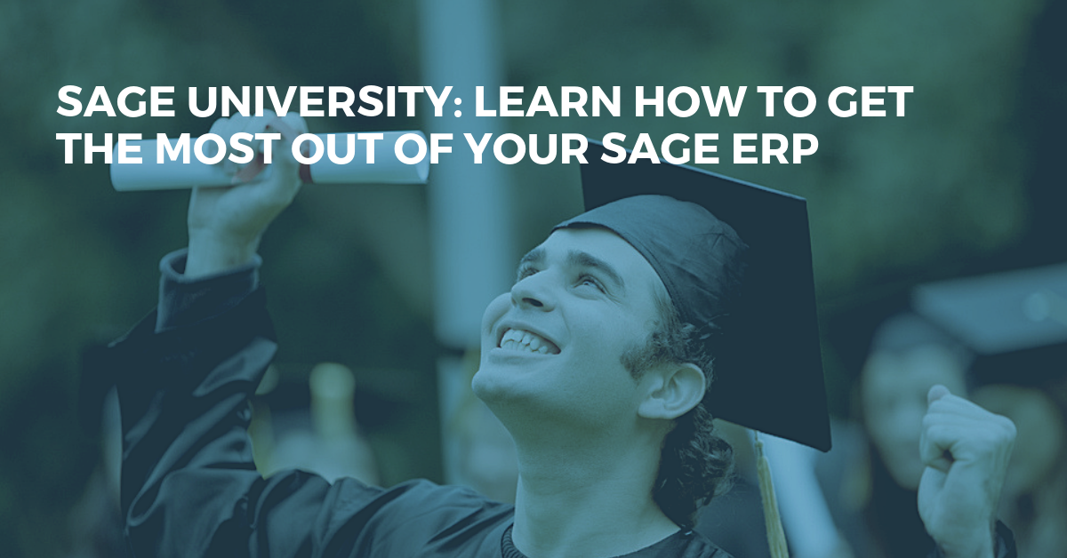 Get The Most Out of Your Sage ERP By Attending Sage University