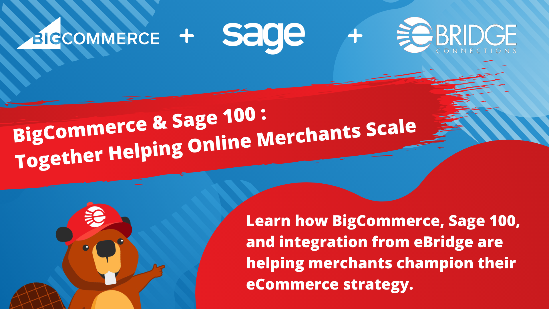 BigCommerce & Sage 100: Together Helping Merchants Scale Their Businesses Online