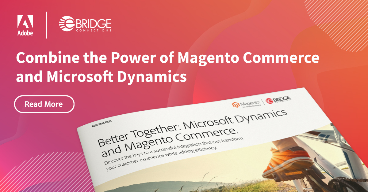 Better Together: Microsoft Dynamics & Magento Commerce