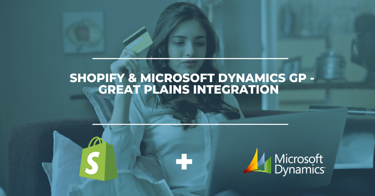 Shopify & Microsoft Dynamics GP - Great Plains Integration