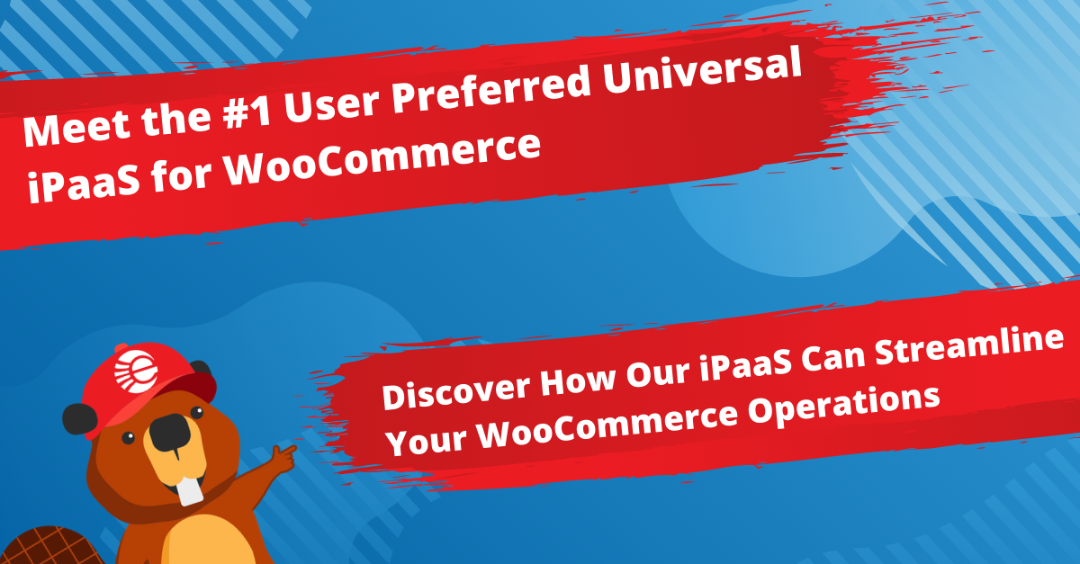 The #1 User Preferred Universal iPaaS for WooCommerce