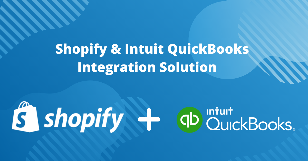 Shopify & Intuit QuickBooks Integration Solution