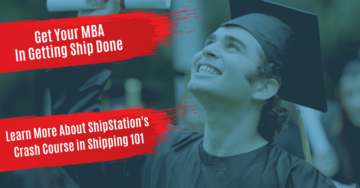 Discover How You can Earn Your MBA in Getting Ship Done at ShipStation University