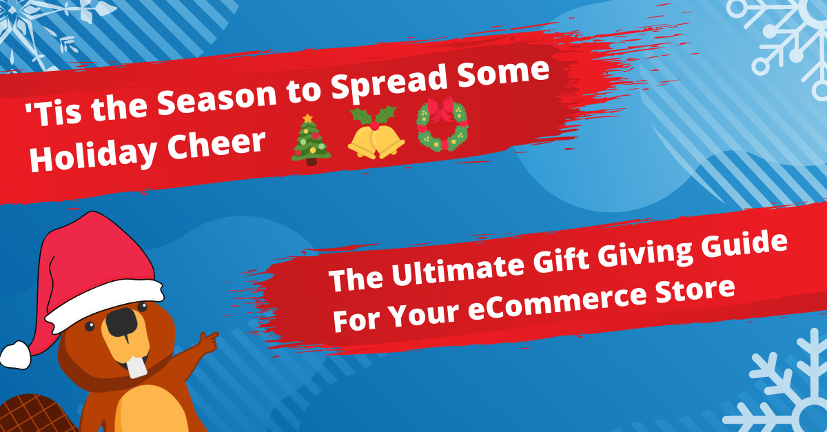 The Ultimate Gift Giving Guide For Your eCommerce Store
