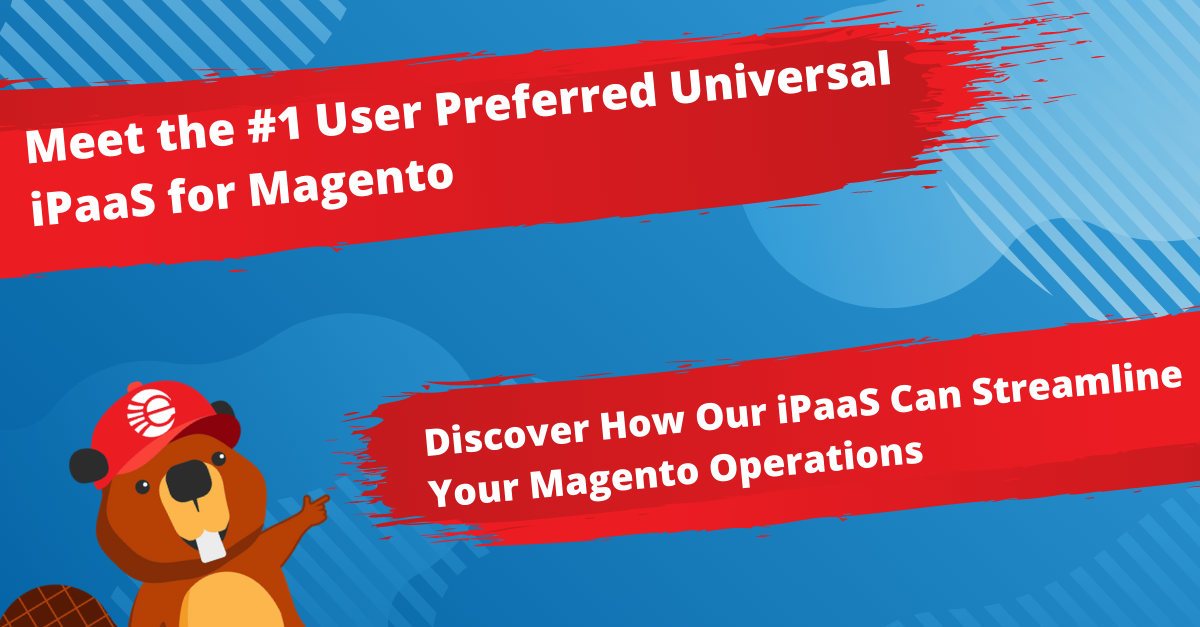 The #1 User Preferred Universal iPaaS for Magento