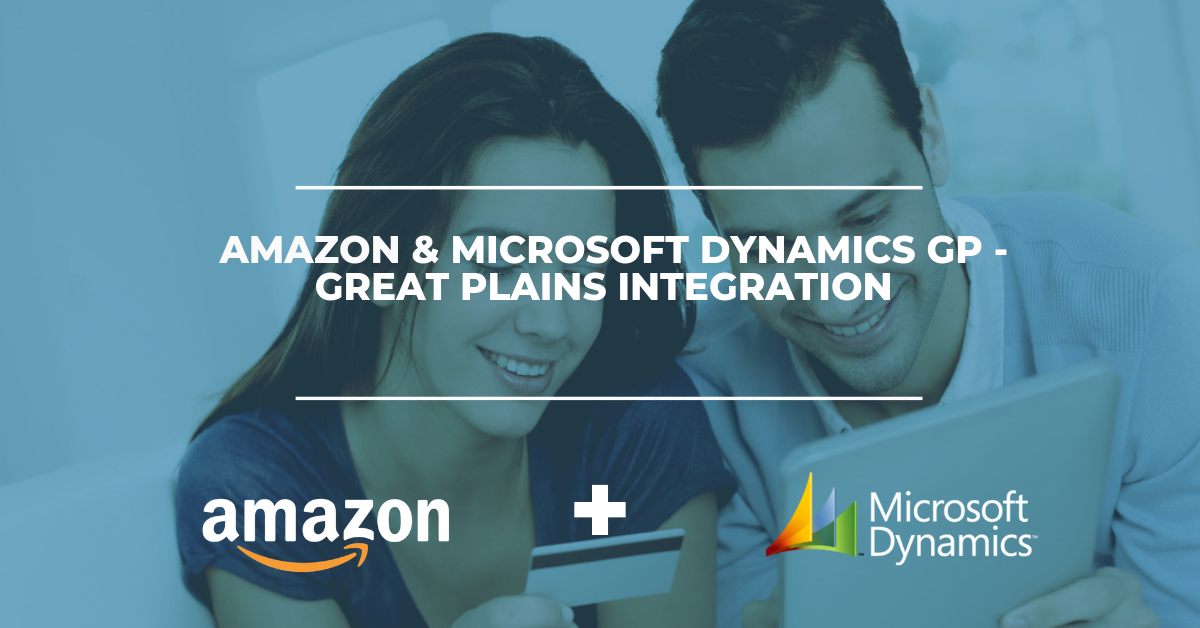 Amazon & Microsoft GP - Great Plains Integration Solution
