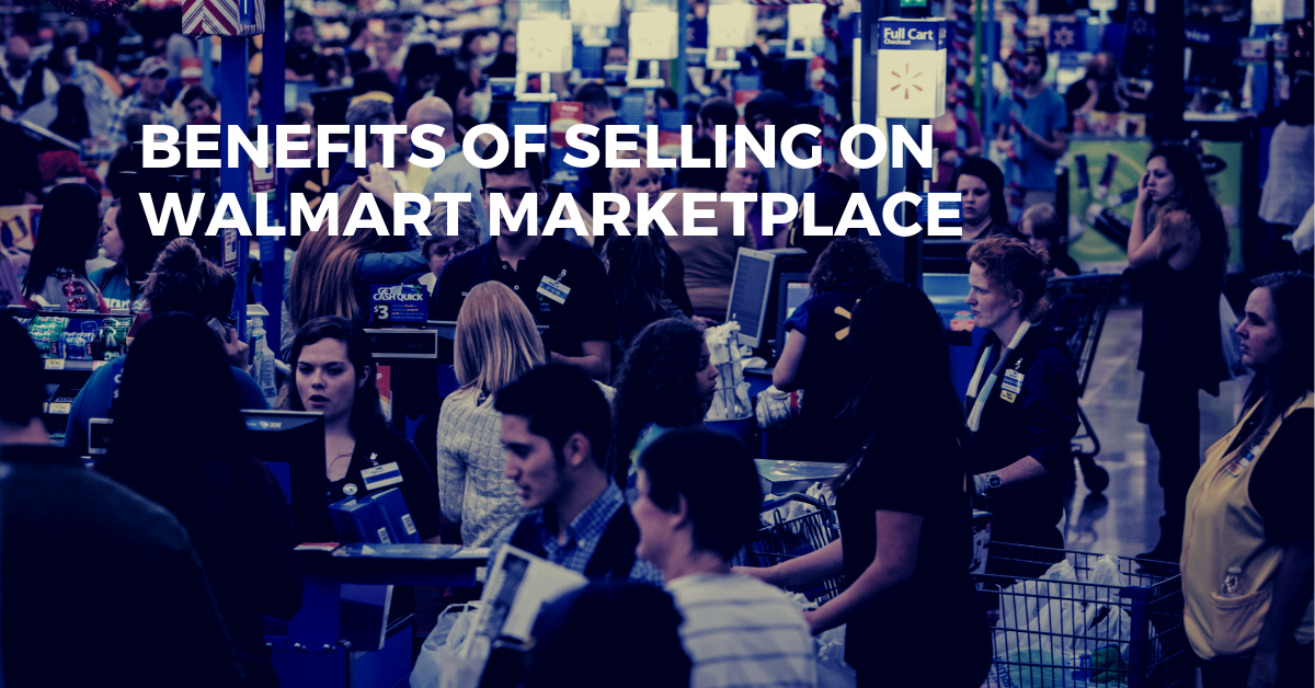 Why You Should Sell on Walmart Marketplace & Grow Your Omni-Channel